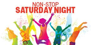 Non-Stop Saturday Nights